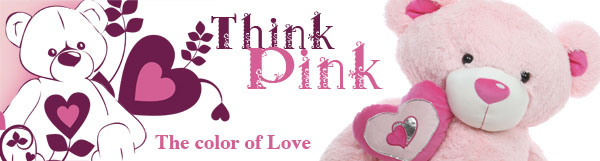 Pink teddy bears. Think pink, the color of love